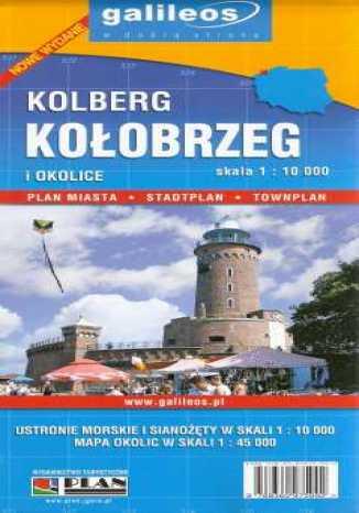 Okładka książki/ebooka Kolberg. Kołobrzeg i okolice. Plan miasta [Galileos]