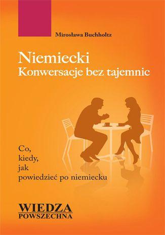 Okładka książki/ebooka Niemiecki. Konwersacje bez tajemnic