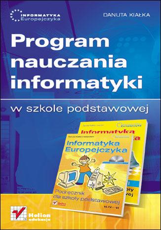 Okładka książki Informatyka Europejczyka. Program nauczania informatyki w szkole podstawowej