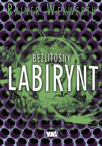 Okładka książki/ebooka Bezlitosny labirynt