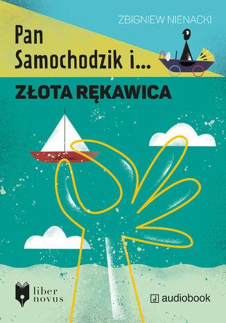 Okładka książki/ebooka Pan Samochodzik i złota rękawica