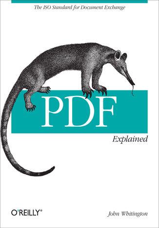 Okładka książki/ebooka PDF Explained. The ISO Standard for Document Exchange
