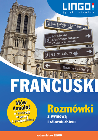 Okładka książki/ebooka Francuski. Rozmówki z wymową i słowniczkiem