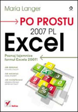 Okładka książki/ebooka Po prostu Excel 2007 PL