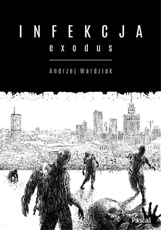 Okładka książki/ebooka Infekcja. Exodus