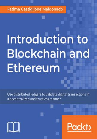 Okładka książki/ebooka Introduction to Blockchain and Ethereum