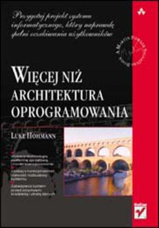 Okładka książki Więcej niż architektura oprogramowania