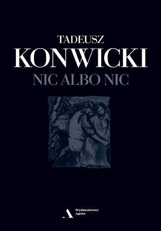 Okładka książki/ebooka Nic albo nic