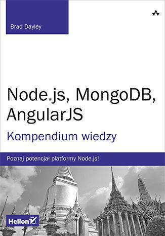 Okładka książki/ebooka Node.js, MongoDB, AngularJS. Kompendium wiedzy