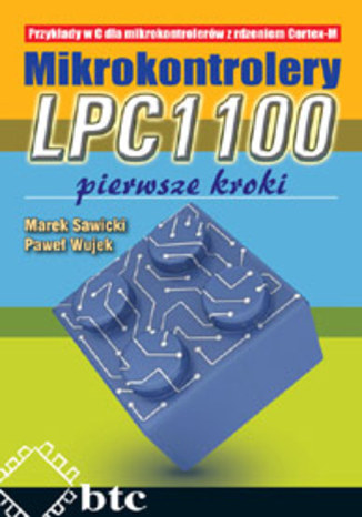 Okładka książki/ebooka Mikrokontrolery LPC1100 pierwsze kroki
