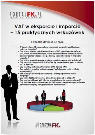 Okładka książki/ebooka VAT w eksporcie i imporcie - 15 praktycznych wskazówek