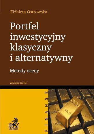 Okładka książki/ebooka Portfel inwestycyjny klasyczny i alternatywny. Wydanie 2