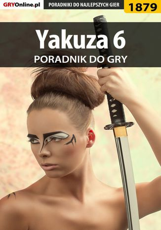 Okładka książki/ebooka Yakuza 6: The Song of Life - poradnik do gry