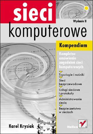 Okładka książki/ebooka Sieci komputerowe. Kompendium. Wydanie II