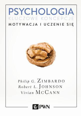 Okładka książki/ebooka Psychologia. Kluczowe koncepcje. Tom 2. Motywacja i uczenie się