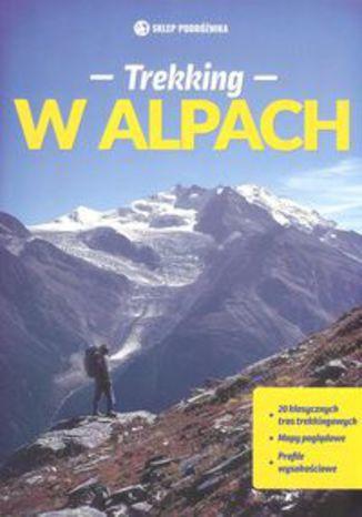 Okładka książki/ebooka Trekking w Alpach