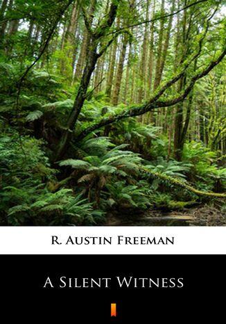 Okładka książki/ebooka A Silent Witness