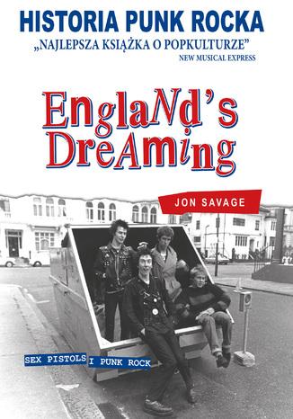 Okładka książki/ebooka Historia Punk Rocka. England's dreaming