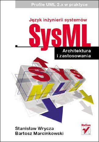 Okładka książki/ebooka Język inżynierii systemów SysML. Architektura i zastosowania. Profile UML 2.x w praktyce