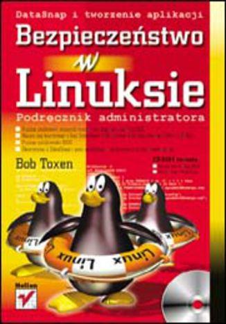 Okładka książki/ebooka Bezpieczeństwo w Linuksie. Podręcznik administratora