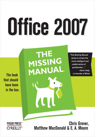 Okładka książki/ebooka Office 2007: The Missing Manual. The Missing Manual