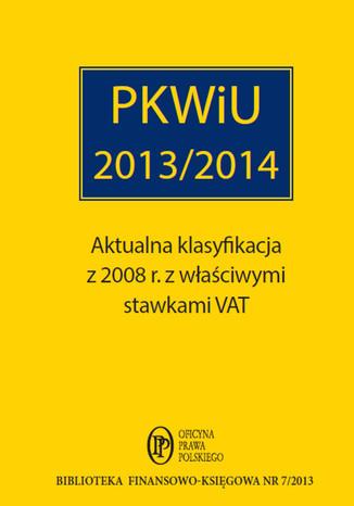 Okładka książki/ebooka PKWiU 2013