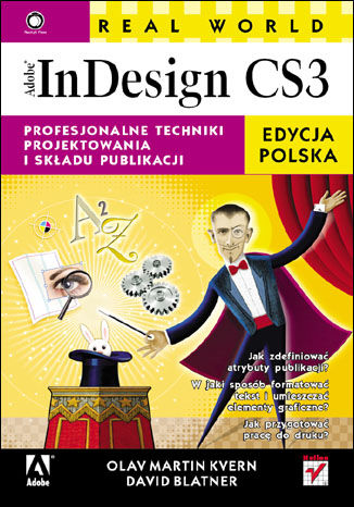 Okładka książki/ebooka Real World Adobe InDesign CS3. Edycja polska