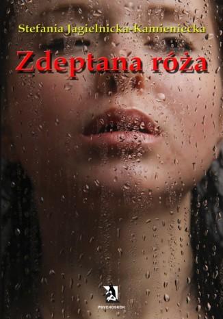Okładka książki/ebooka Zdeptana róża