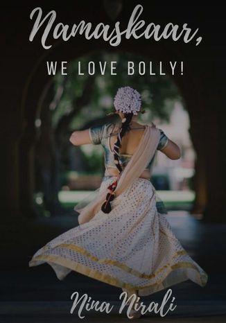 Okładka książki/ebooka Namaskaar, we love Bolly!