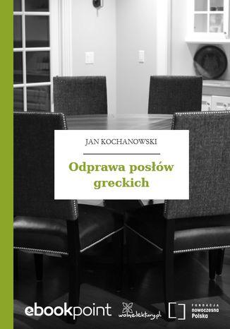 Okładka książki/ebooka Odprawa posłów greckich
