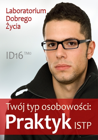 Okładka książki/ebooka Twój typ osobowości: Praktyk (ISTP)