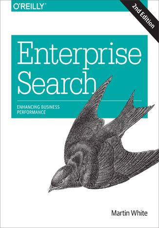 Okładka książki/ebooka Enterprise Search. Enhancing Business Performance. 2nd Edition