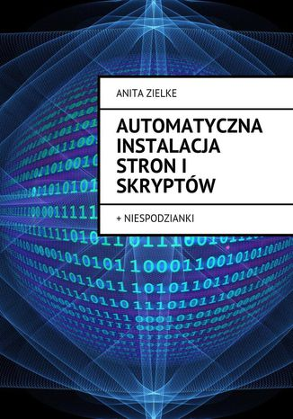 Okładka książki/ebooka Automatyczna instalacja stroni skryptów