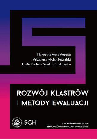 Okładka książki/ebooka Rozwój klastrów i metody ewaluacji