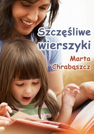 Okładka książki/ebooka Szczęśliwe wierszyki