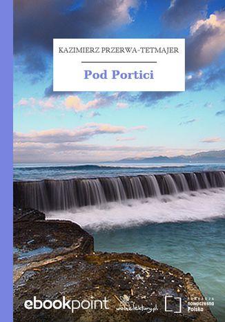 Okładka książki/ebooka Pod Portici