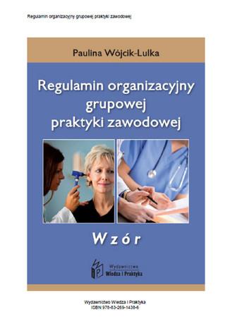 Okładka książki/ebooka Regulamin organizacyjny grupowej praktyki zawodowej - wzór