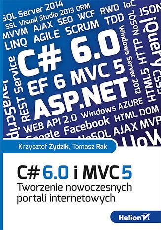 Okładka książki/ebooka C# 6.0 i MVC 5. Tworzenie nowoczesnych portali internetowych