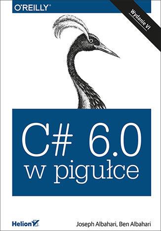 Okładka książki C# 6.0 w pigułce. Wydanie VI