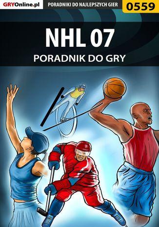 Okładka książki/ebooka NHL 07 - poradnik do gry