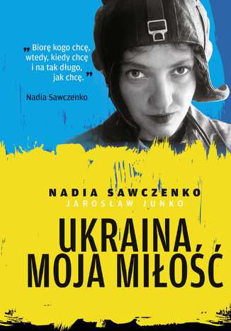 Okładka książki/ebooka Ukraina moja miłość