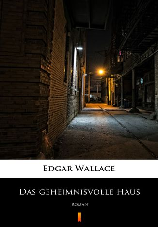 Okładka książki/ebooka Das geheimnisvolle Haus. Roman