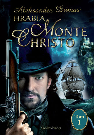 Okładka książki/ebooka Hrabia Monte Christo tom I