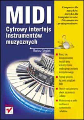 Okładka książki/ebooka MIDI. Cyfrowy interfejs instrumentów muzycznych