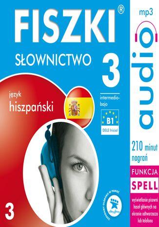 Okładka książki/ebooka FISZKI audio - j. hiszpański - Słownictwo 3