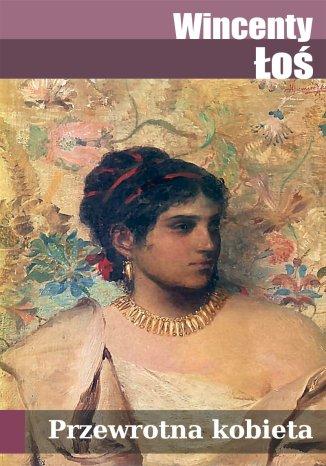 Okładka książki/ebooka Przewrotna kobieta
