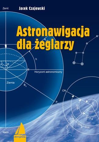 Okładka książki/ebooka Astronawigacja dla żeglarzy