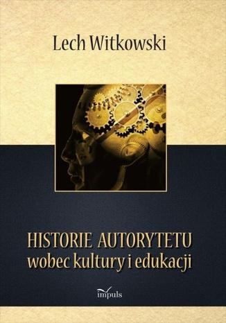 Okładka książki/ebooka Historie autorytetu
