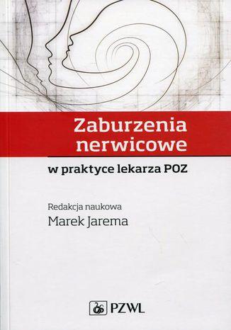 Okładka książki/ebooka Zaburzenia nerwicowe w praktyce lekarza POZ