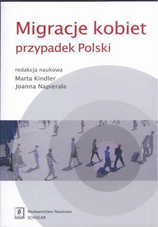 Okładka książki/ebooka Migracje kobiet przypadek Polski